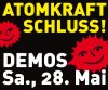 ATOMKRAFT SCHLUSS! Demos am 28.5.2011